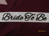 Bride To Be/Bridemaid Sashes