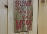 Home is Where MOM Is,