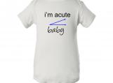 """I'm Acute Baby"" Boy White Creeper Baby Onesie"