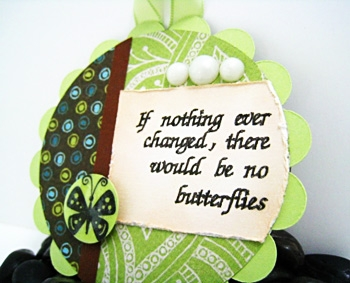 If nothing ever changed... handmade magnet.