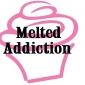 Melted Addiction